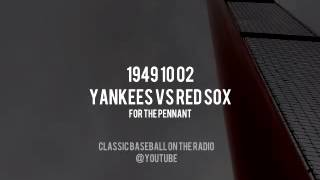 1949 10 02 Yankees vs Red Sox for the Pennant (Mel Allen) Radio Broadcast Baseball