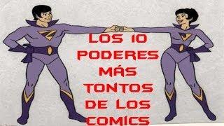 Los 10 Poderes Más Tontos De Los Comics