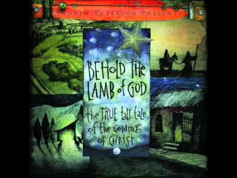 "Andrew Peterson: ""While Shepherds Watched Their Sheep"" (Behold The Lamb of God)"