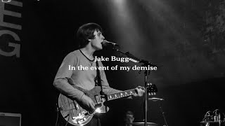 Jake Bugg - In the event of my demise [Traducida al español]
