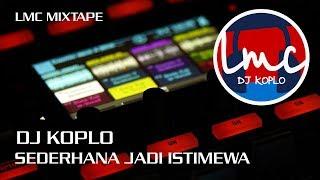 Download Mp3 Dj Koplo Mixtape Santai Istimewa