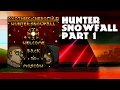 Hunter: Snowfall [Custom Campaign] Part 1
