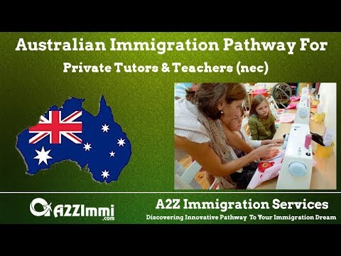 Australia Immigration Pathway for Private Tutors & Teachers (nec) (ANZSCO Code: 249299)