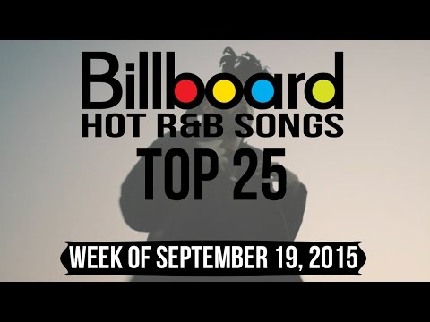 Top 25 - Billboard R&B/The Weeknd Songs | Week of September 19, 2015