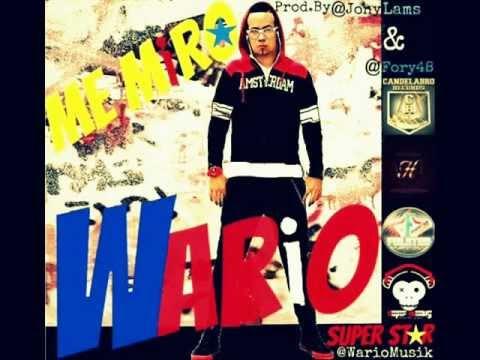 Me Miro x Wario Super Star (Prod. By @Jonylams & @Fory48)
