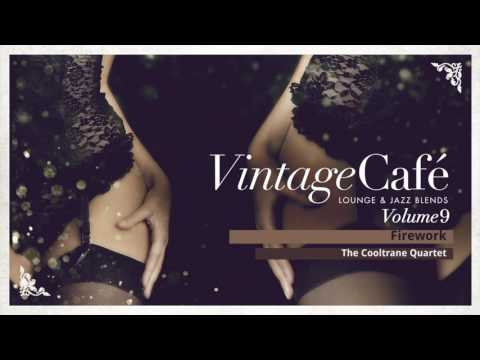 Firework -  Katy Perry´s song -  Vintage Café -  Lounge & Jazz Blends - New Album 2017