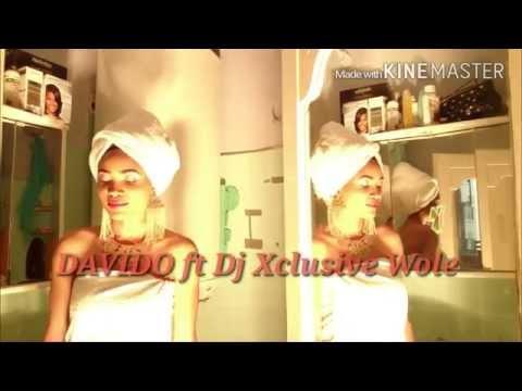 DJ XCLUSIVE - WOLE ft DAVIDO (OFFICIAL Music VIDEO D Black Fire