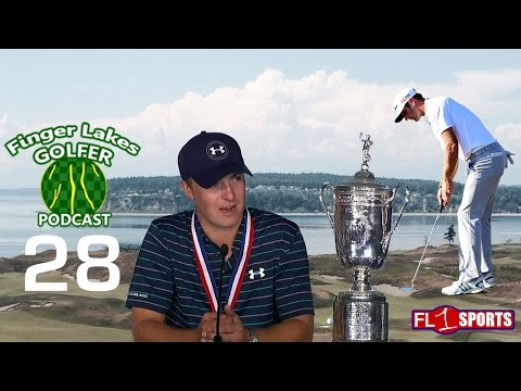115th U.S. Open at Chambers Bay Recap Special .::. Finger Lakes Golfer #28