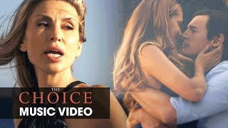 The Choice (2016 Movie - Nicholas Sparks) Music Video – Natalia Safran 'Daylight'