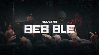 RedStar -  Beb Blé (Explicit content)
