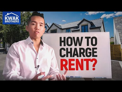 How To Decide What To Charge For Rent? - The Kwak Brothers