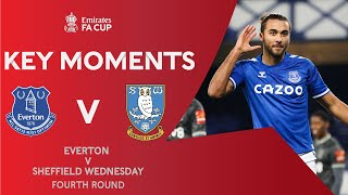 Everton v Sheffield Wednesday | Key Moments | Fourth Round | Emirates FA Cup 2020-21