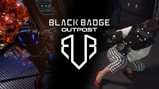 Black Badge Outpost VR