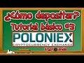 Poloniex tutorial básico #3 | ¿Como depositar?