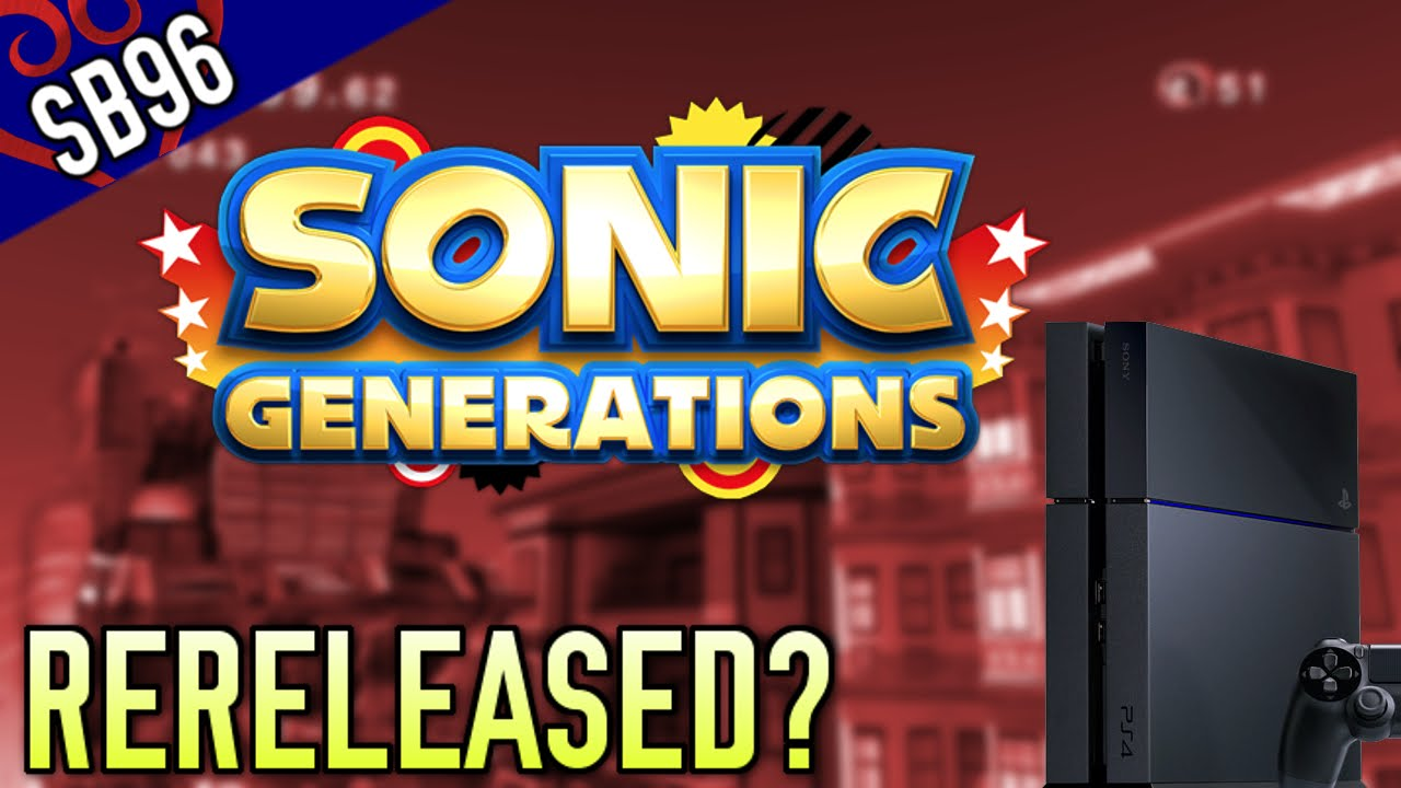Sonic Generations Releasing On PS4 and Xbox One? (Speculation)