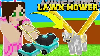 Minecraft: LAWN MOWER SIMULATOR! (CUT GRASS FOR INSANE MONEY & PETS!) Modded Mini-Game