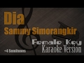 Sammy Simorangkir Dia Female Key Karaoke Version Ayjeeme Karaoke