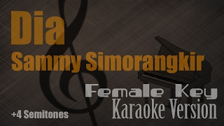 Sammy Simorangkir - Dia (Female Key) Karaoke Version | Ayjeeme Karaoke