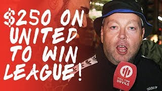 £250 on United To Win The League! Manchester United 2-1 Leicester City