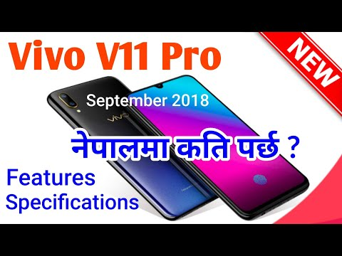 Vivo V11 Pro Smartphone - Features & Specifications- Price in Nepal [In Nepali]