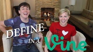 Define in a Vine with Hannah Hart! | Thomas Sanders