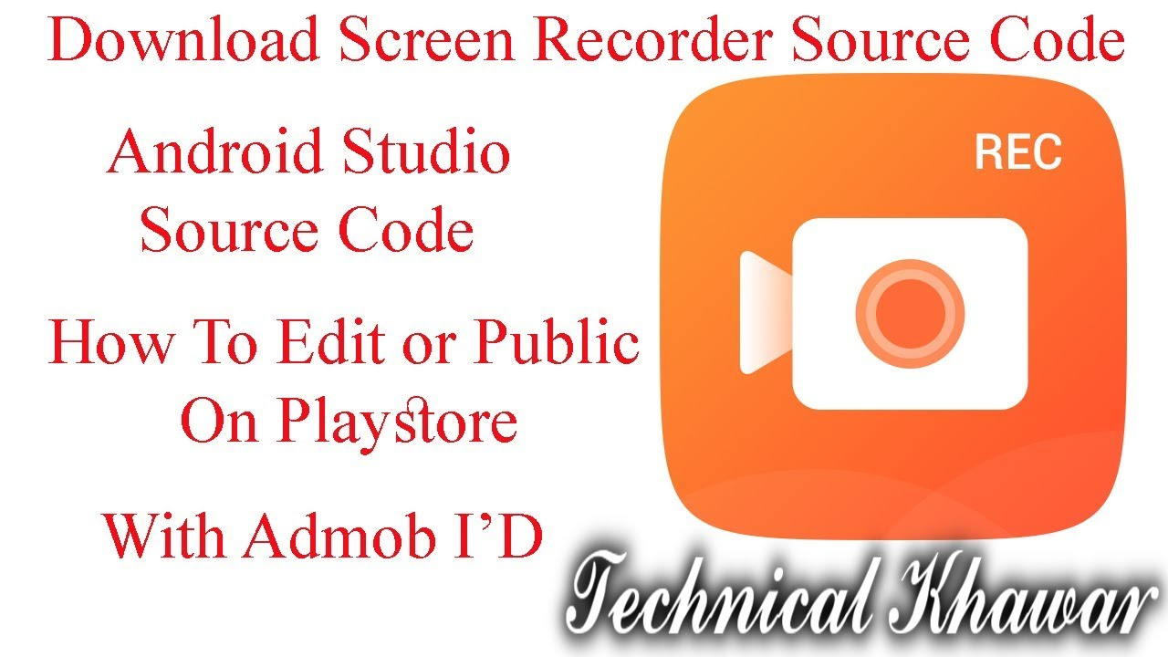 Screen Recorder App Source Code | Android Studio App Project File Download  | Full Tutorial Hindi