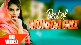 Best Of Monica Gill | Punjabi Song Collection | Speed Records