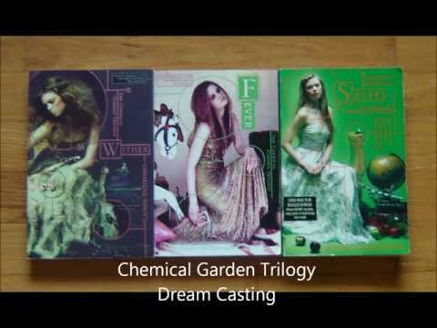 Chemical Garden Trilogy Dream Cast