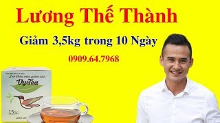 Trà Giảm Cân Vy Tea - Diễn viên Lương Thế Thành giảm 3,5 kg sau 10 ngày sd Trà Vy Tea  0909.64.7968