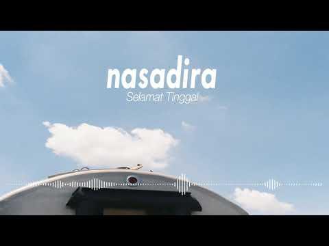 Nasadira - Selamat Tinggal