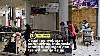 Indonesia larang kunjungan dan transit warga asing