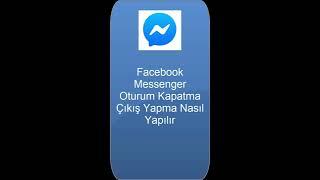 Facebook Messenger Çıkış Yapma Yok Nasıl Çıkılır