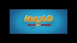 lirik lagu Molulo (OST MOLULO-CINTA TAK BISA DIPAKSA)  by ZIVILIA