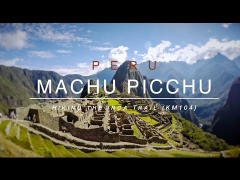 Hiking the Inca Trail to Machu Picchu (KM104), Peru