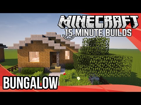 Minecraft 15-Minute Builds: Bungalow