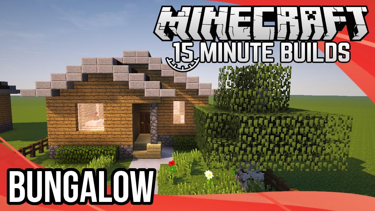 minecraft 15-minute builds  bungalow
