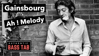 Gainsbourg - Ah ! Melody 🎸Authentic Bass Cover + TAB