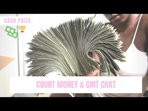 COUNT STRIP CLUB MONEY & CHIT CHAT/ GUESS HOW MUCH MONEY FOR CASH PRIZE