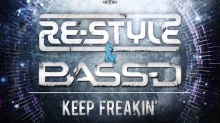Re-Style & Bass-D - Keep Freakin