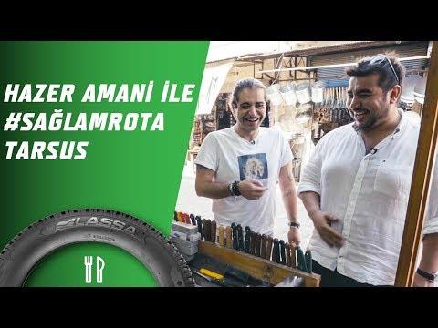 Hazer Amani İle #SağlamRota: Tarsus