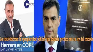 HERRRERA: La tesis destroza la ejemplaridad pública que Sánchez predica con su ley del embudo