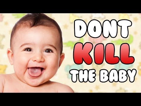 Don't Kill the Baby (dunkey)