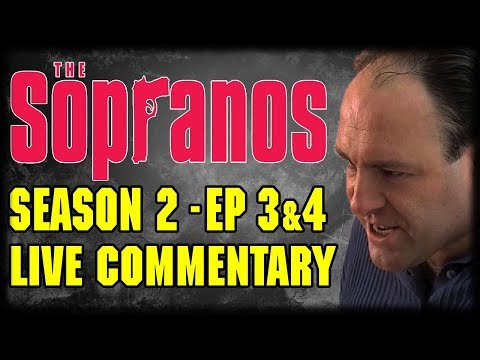 """The Sopranos Season 2 Episodes 3 """"Toodle-Fucking-Oo"""" Live Commentary"""