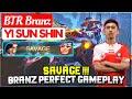 SAVAGE !!! Branz Perfect Gameplay  BTR Branz Yi Sun Shin  Mobile Legends.