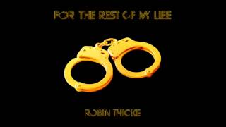 Robin Thicke - For The Rest Of My Life