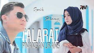 Gambar cover POP MINANG TERBARU - OPIK FEAT SHANY - TALARAI PINANGAN URANG (Official Music Video) MV