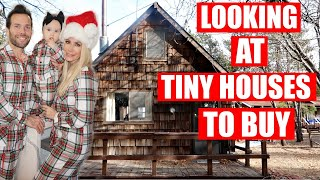 LOOKING AT TINY HOUSES TO BUY