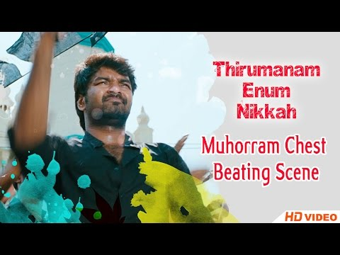 Thirumanam Ennum Nikkah Tamil Movie - Muhorram Chest Thumping Scene