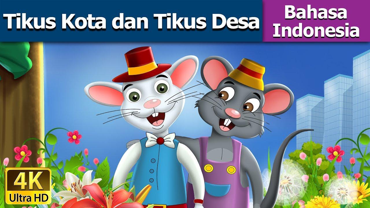 Tikus Kota Dan Tikus Desa Dongeng Bahasa Indonesia Dongeng Anak