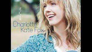 マッサンで、一躍有名になったシャーロット・ケイト・フォックスさんが...